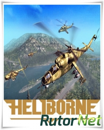 Heliborne [v.0.87.11] (2017) PC | Repack от Other s