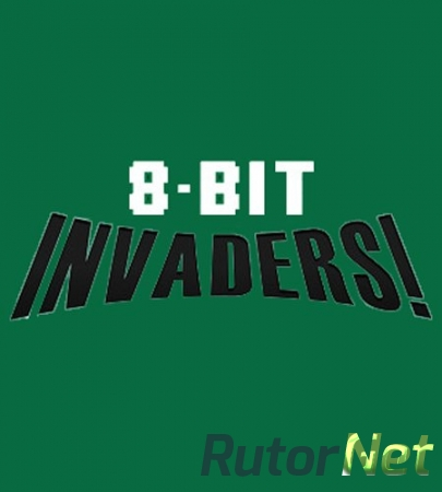 8-Bit Invaders! [v1.93.652295] (2016) PC | Лицензия
