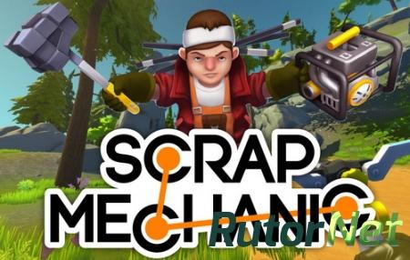 Scrap Mechanic [Early Access] (2017) PC   RePack
