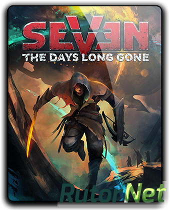 Seven: The Days Long Gone [v 1.0.3 + DLC] (2017) PC | RePack от qoob