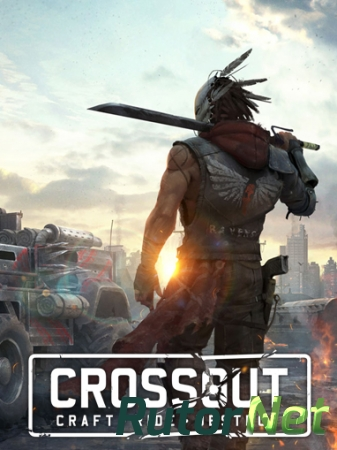 Crossout [0.8.45.66254] (2017) PC | Online-only