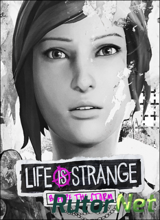 Life is Strange: Before the Storm. Episode 1-3 (2017) PC | Repack от R.G. Механики