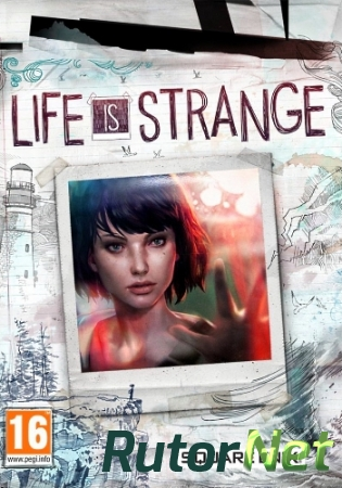 Life Is Strange: Complete Season (2015) PC | RePack от R.G. Catalyst