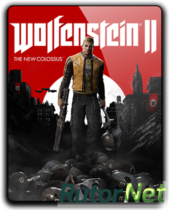 Wolfenstein II: The New Colossus [Update 7 + DLCs] (2017) PC | RePack от =nemos=