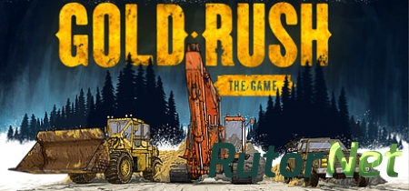 Gold Rush: The Game [v 1.2.6682] (2017) PC | RePack от R.G. Catalyst