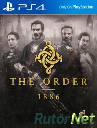 [PS4] The Order 1886 [USA|ENG]