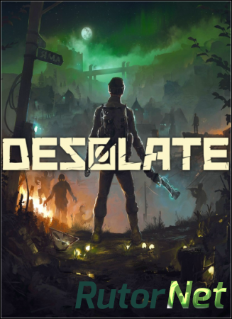 Desolate [v 0.7.45 | Early Access] (2018) PC | RePack от Other s
