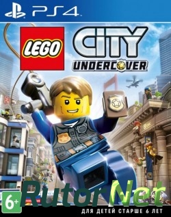 LEGO City Undercover [2017,RUS,ENG,FULL] (PS4)
