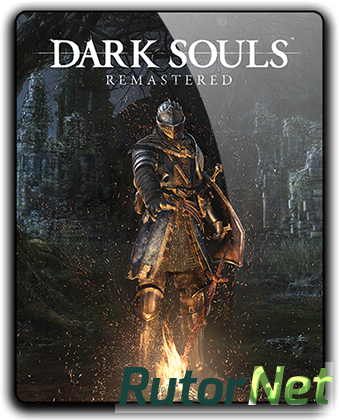 Dark Souls: Remastered [v 1.01.1] (2018) PC | RePack от R.G. Механики