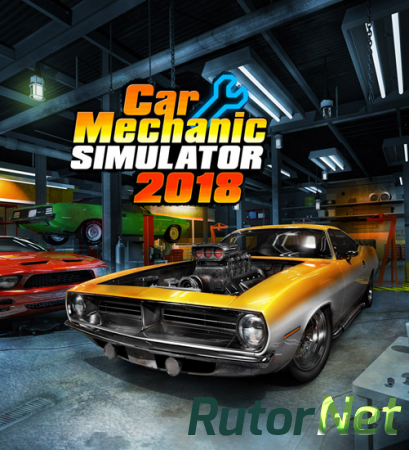 Car Mechanic Simulator 2018 [v 1.5.20 + 10 DLC] (2017) PC | RePack от xatab