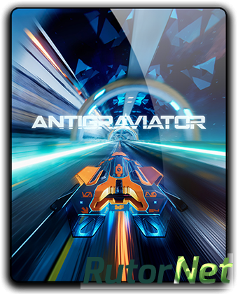 Antigraviator [v 1.02] (2018) PC | RePack от FitGirl