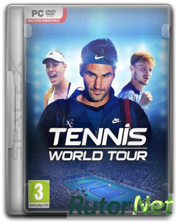 Tennis World Tour (2018) PC | RePack от SpaceX